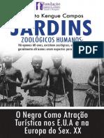 Jardins Zoológicos Humanos - O Africano Como Atração Turística No Sex. XX(Augusto Kengue Campos )