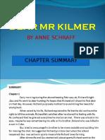 Mr Kilmer Summary
