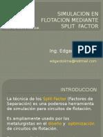 Clase 3 - Simulación Con Split Factor