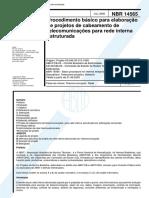 ABNT NBR 14565 - Procedimento Basico Para Elaboracao De Projetos De Cabeamento De Telecomunicacoes Para Rede Interna Estruturada.pdf
