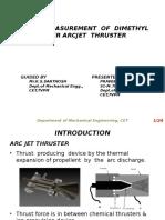 Thrust Measurement of Dimethyl Ether Arcjet Thruster