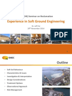 Experience in Soft Ground Engineering