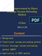 Slurry Improvement by Direct Drainage Vacuum Preloading Method