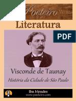 Historia Da Cidade de Sao Paulo - Visconde de Taunay - Iba Mendes