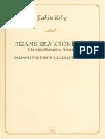 Şahin Kılıç, Bizans Kronikleri