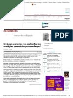 Calligaris Será Que Os Mortos e Os Oprimidos São Condições Necessárias Para Mudanças_ - 01-12-2016 - Contardo Calligaris - Colunistas - Folha de S