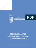 Field Practice Guidelines for Blasting Seismographs 2015