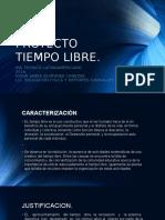 Proyecto Tiempo Libre