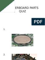 Motherboard Parts Quiz
