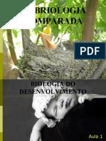 EMBRIOLOGIA COMPARADA - Biologia Do Desenvolvimento