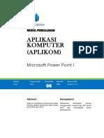 Microsoft Power Point - Modul 6 Aplikasi Komputer [TM6]