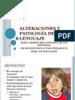 AlLTERACIONES PATOLOGICAS DEL LENGUAJE