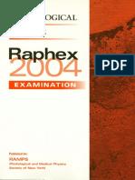 Raphex 2004 Questions
