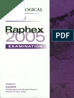 Raphex 2005 Questions