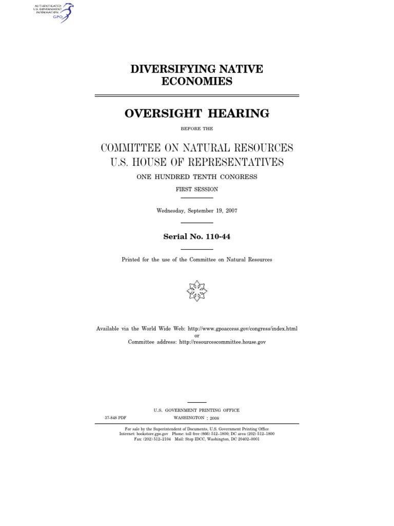 house hearing, 110th congress - diversifying native economies