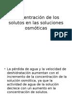 Concentración de Los Solutos en Las Soluciones Osmoticas