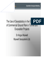 The use of Geostatistics in the Evaluation of Commercial Ground Risk in Tunnel and Excavation Projects by Angus Maxwell (Maxwell GeoSystems).pdf