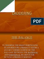 5. Laddering