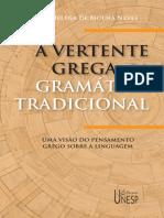 A Vertente Grega Da Gramatica t - MHM. NEVES