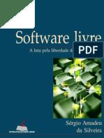 Software Livre - A Luta Pela Liberdade do Conhecimento