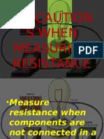 Precautions When Measuring Resistance