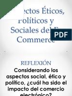 Aspectos Éticos, Políticos y Sociales Del E-Commerce