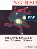 Halton Arp - Seeing Red - Red Shift, Cosmology, and Academic Science.pdf