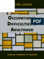 Occupational Dificulties in Adulthood Cyril Sofer