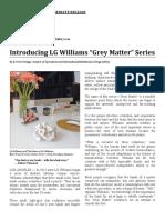"Introducing LG Williams ""Grey Matter"" Series"