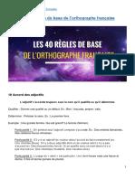 Les 40 Regles de Base de Orthographe Francaise