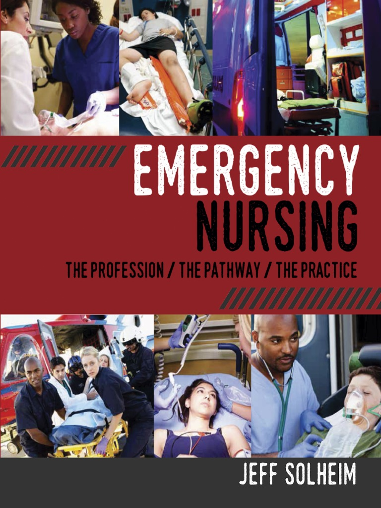 Emergency 5 171 creature factory - Emergency Nursing The Profession The Pathway The Practice Emergency Medical Services Emergency Medical Technician