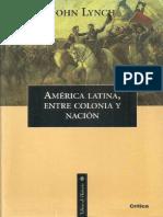América latina, entre colonia y nación - John Lynch.pdf