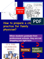 9. How to Prepare a Clinical Practice for Familly Phycisian 1