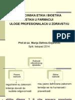1. FARMACIJA - Medicinska Etika i Bioetika - Za Slanje