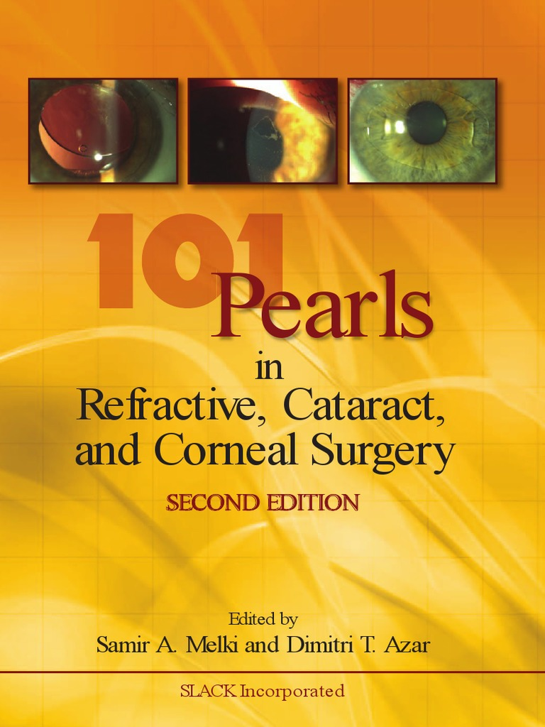 101 Pearls in Refractive , Cataract and Corneal Surgery | Cornea |  Ophthalmology