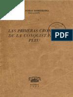 Las Primeras Crónicas de La Conquista. Raúl Porras Barrenechea