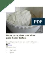Masa Para Pizza Que Sirve Para Hacer Tartas