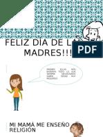 Feliz Dìa de Las Madres!!!!!!