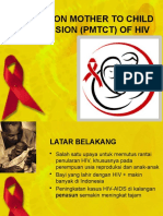 Prevention Mother to Child Transmission (Pmtct)