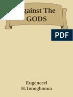 Against the GODS 333 Continuaition