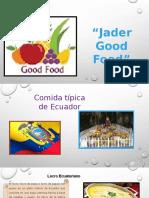 Jader Good Food