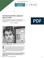 Germán Garmendia, Adaptarse Para No Morir