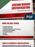 Revitalization Versus Gentrification