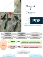 Reagent and Catalysis
