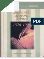 Balkanski ugovorni odnosi III tom (1946-1996)