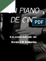 Un Piano de Cine - Jorge Gil Zulueta 2016 - 2017