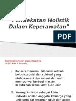 Pendekatan Holistik Dalam Keperawatan