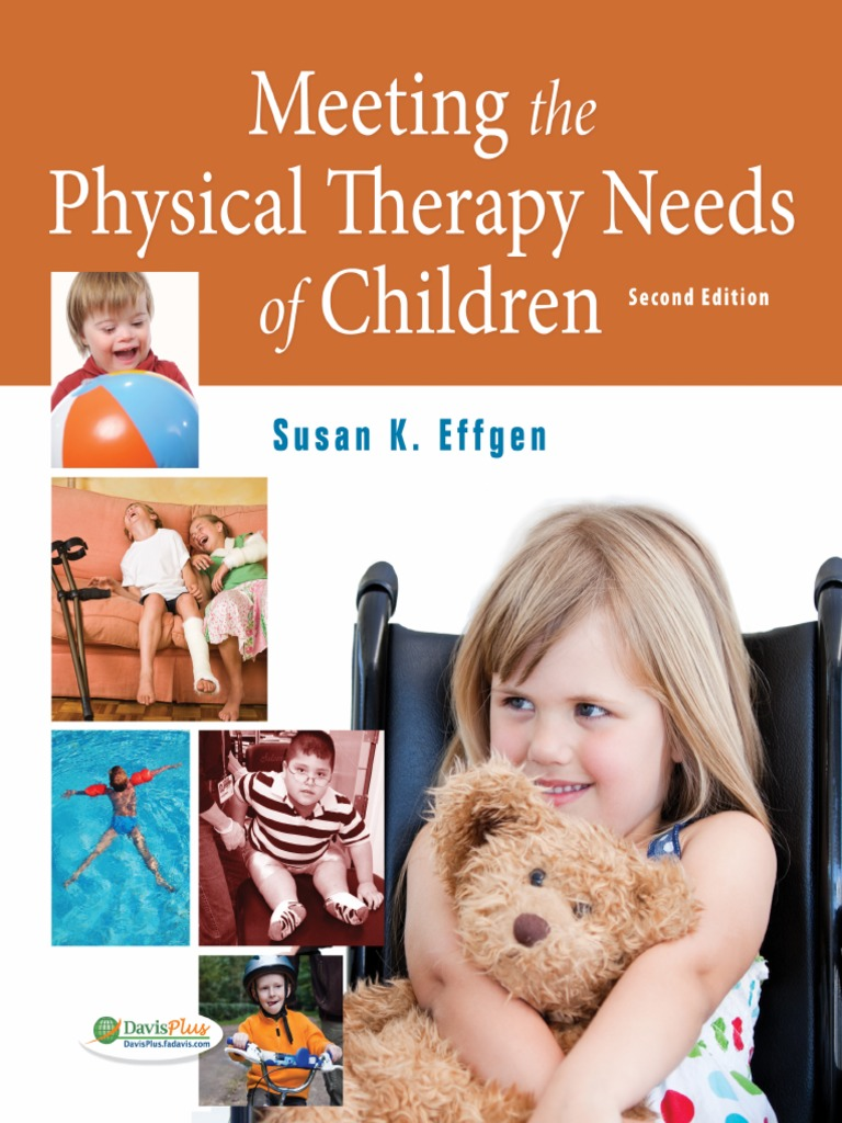 Glenview california physical therapy - Meeting The Physical Therapy Needs Of Children Effgen Susan K Srg Evidence Based Medicine Physical Therapy