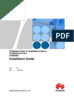 TP48200A-H15A7 & TP48200A-H15A8 & TP48200A-HT15A1 V300R002 Installation Guide 04