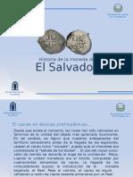 Presentacion de La Historia de La Moneda de El Salvador
